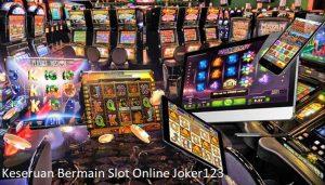Keseruan Bermain Slot Online Joker123