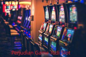 Perjudian Game Judi Slot